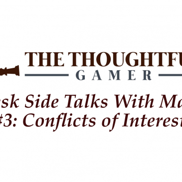 Desk Side Talks With Marc #3 Conflicts of Interest