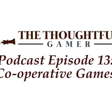 Podcast Episode 13: Co-operative Games