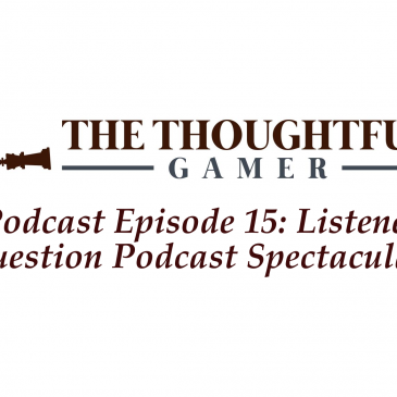 Podcast Episode 15: Listener Question Podcast Spectacular!