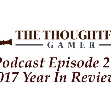 Podcast Episode 21: 2017 Year In Review!