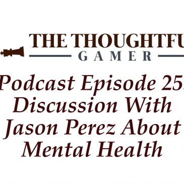 Podcast Episode 25: Discussion With Jason Perez About Mental Health