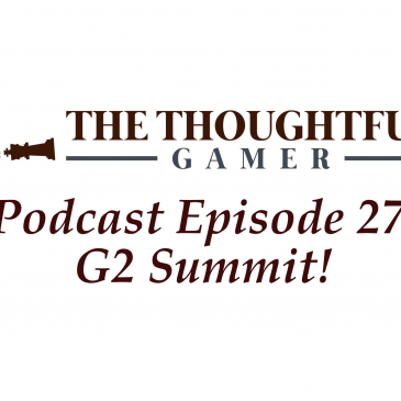 Podcast Episode 27: G2 Summit!