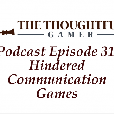 Podcast Episode 31: Hindered Communication Games