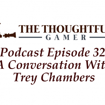 Podcast Episode 32: A Conversation With Trey Chambers