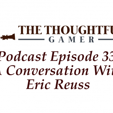 Podcast Episode 33: A Conversation With Eric Reuss