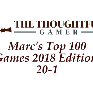 Marc's Top 100 Games 2018 Edition: 20-1