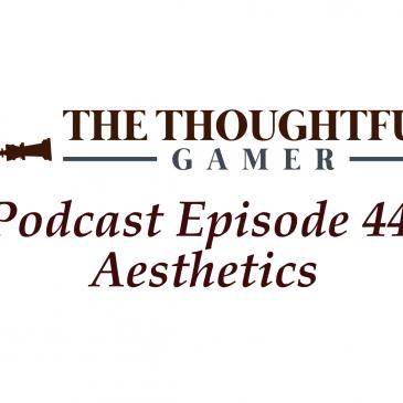 Podcast Episode 44: Aesthetics