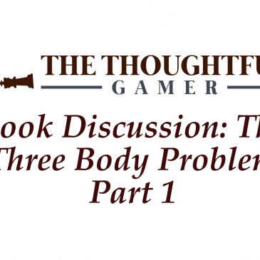 Book Discussion: The Three Body Problem Part 1