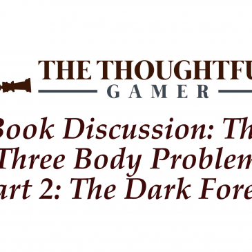 Book Discussion: The Three Body Problem Part 2: The Dark Forest