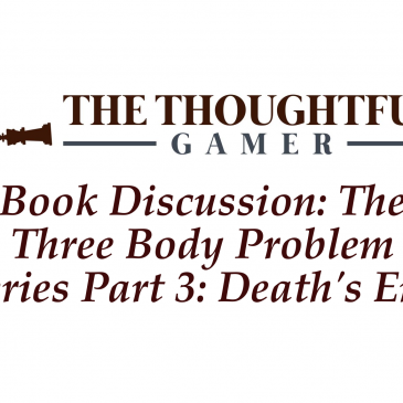 Book Discussion: The Three Body Problem Part 3: Death's End