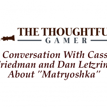 "Podcast: A Conversation With Cassie Friedman And Dan Letzring About ""Matryoshka"""
